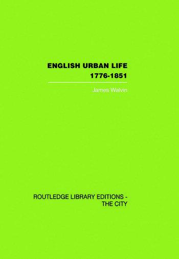 English Urban Life 1776-1851 book cover