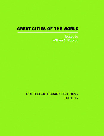 Great Cities of the World Their government, Politics and Planning book cover
