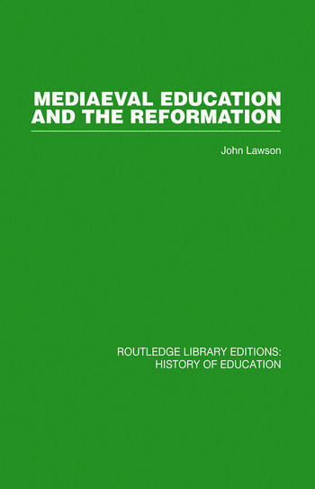 Mediaeval Education and the Reformation book cover