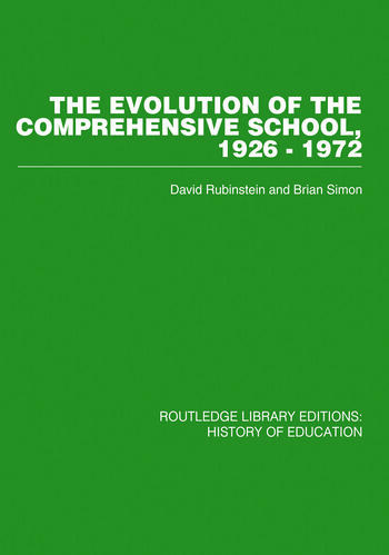 The Evolution of the Comprehensive School 1926-1972 book cover