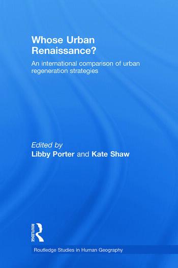 Whose Urban Renaissance? An international comparison of urban regeneration strategies book cover