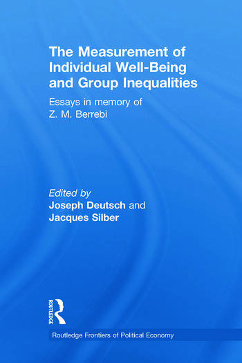 The Measurement of Individual Well-Being and Group Inequalities Essays in Memory of Z. M. Berrebi book cover