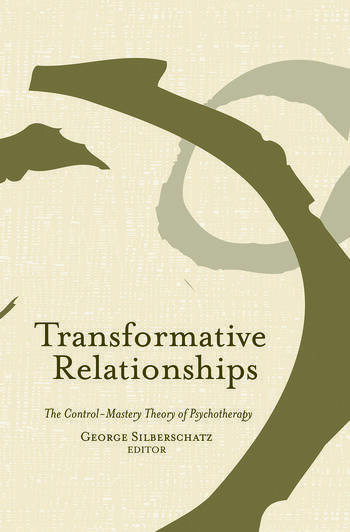 Transformative Relationships The Control Mastery Theory of Psychotherapy book cover