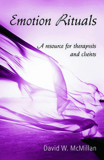 Emotion Rituals A Resource for Therapists and Clients book cover