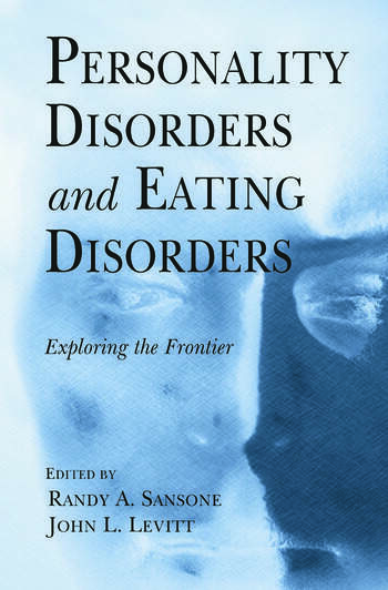Personality Disorders and Eating Disorders Exploring the Frontier book cover