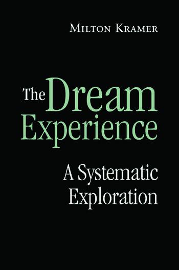 The Dream Experience A Systematic Exploration book cover