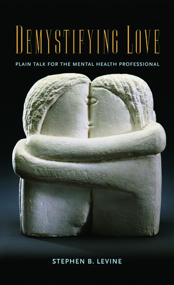 Demystifying Love Plain Talk for the Mental Health Professional book cover