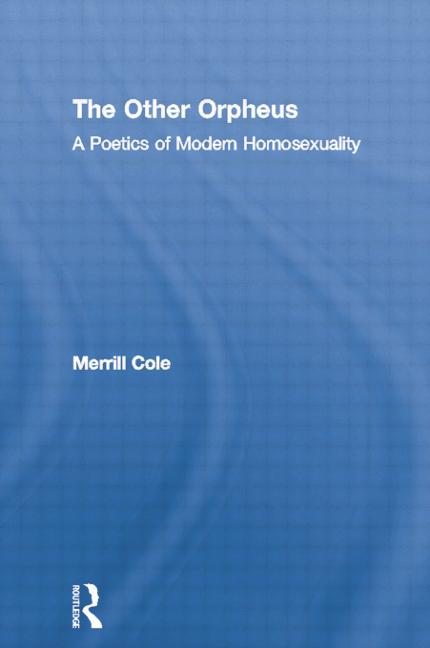 The Other Orpheus A Poetics of Modern Homosexuality book cover