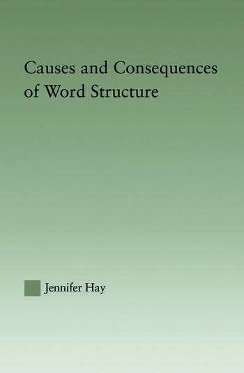 Causes and Consequences of Word Structure book cover
