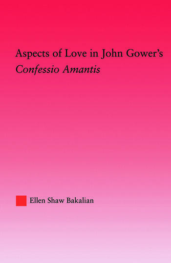 Aspects of Love in John Gower's Confessio Amantis book cover