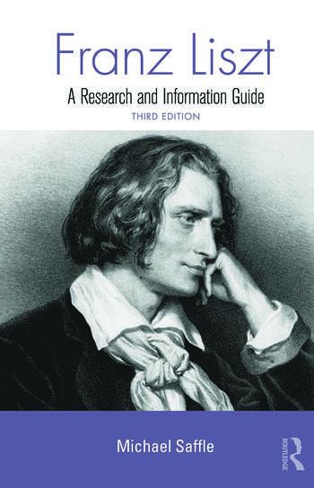 Franz Liszt A Research and Information Guide book cover
