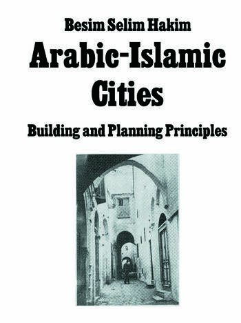 Arabic Islamic Cities Rev Building and Planning Principles book cover