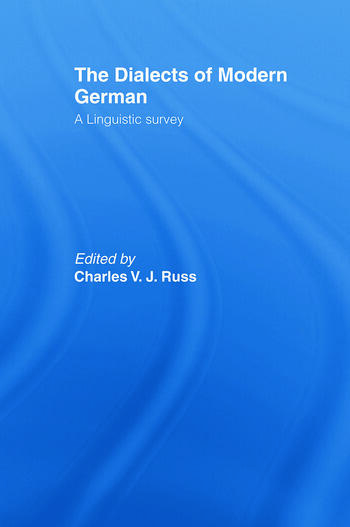 The Dialects of Modern German A Linguistic Survey book cover