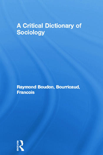 A Critical Dictionary of Sociology book cover