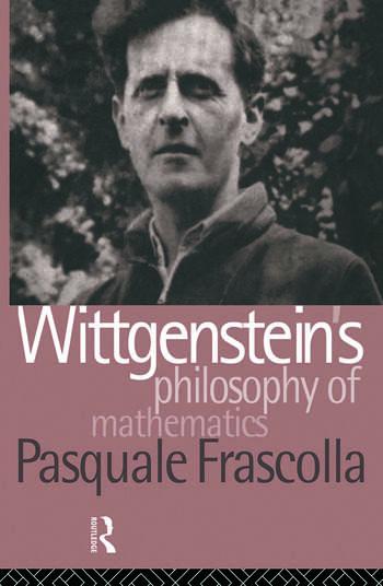 Wittgenstein's Philosophy of Mathematics book cover