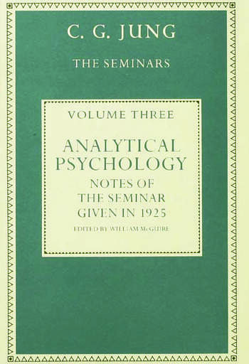 Analytical Psychology Notes of the Seminar given in 1925 by C.G. Jung book cover