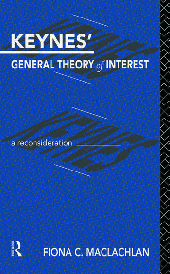Keynes' General Theory of Interest A Reconsideration book cover