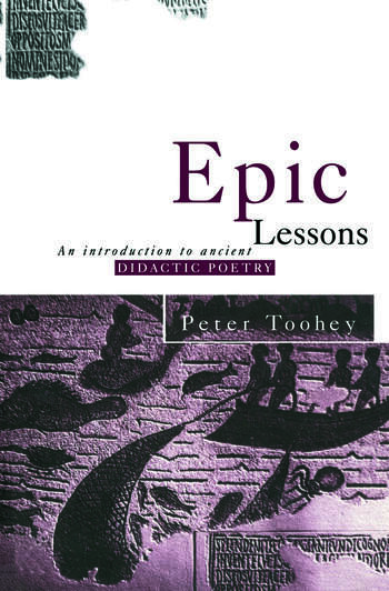 Epic Lessons An Introduction to Ancient Didactic Poetry book cover