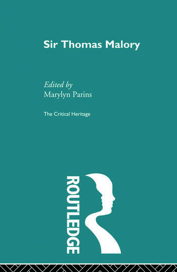 Sir Thomas Malory The Critical Heritage book cover