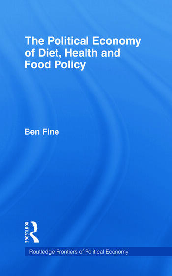 The Political Economy of Diet, Health and Food Policy book cover
