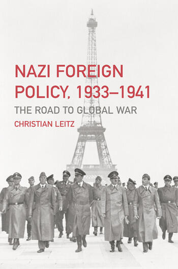 Nazi Foreign Policy, 1933-1941 The Road to Global War book cover