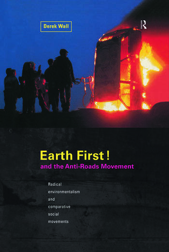 Earth First:Anti-Road Movement book cover