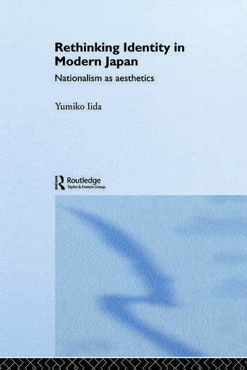 Rethinking Identity in Modern Japan Nationalism as Aesthetics book cover