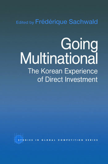Going Multinational The Korean Experience of Direct Investment book cover