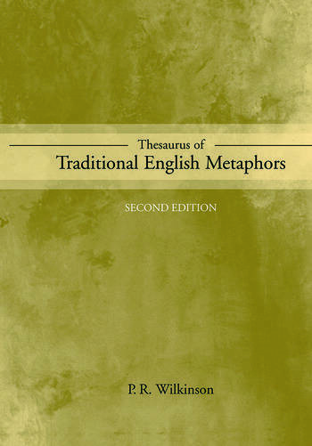Thesaurus of Traditional English Metaphors book cover