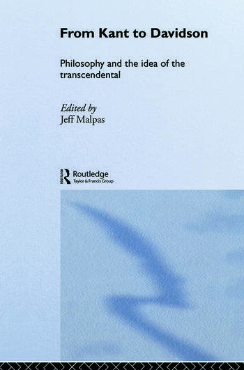 From Kant to Davidson Philosophy and the Idea of the Transcendental book cover