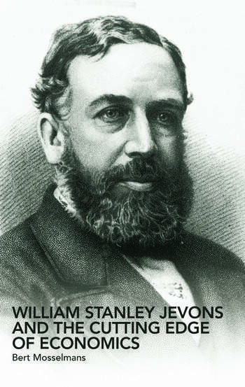 William Stanley Jevons and the Cutting Edge of Economics book cover