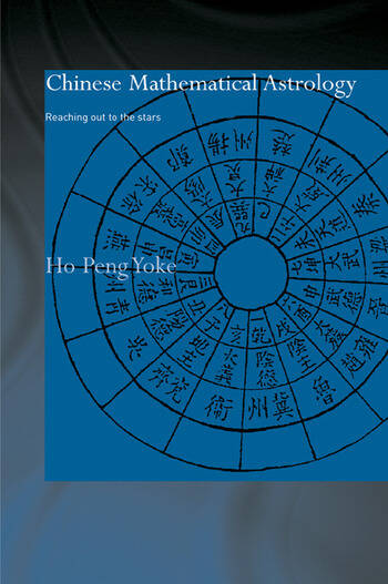 Chinese Mathematical Astrology Reaching Out to the Stars book cover