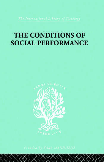 The Conditions of Social Performance book cover