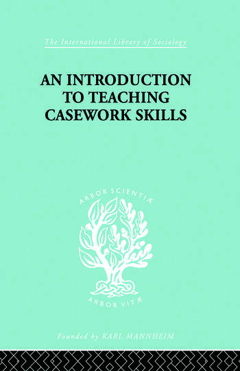 A Introduction to Teaching Casework Skills book cover
