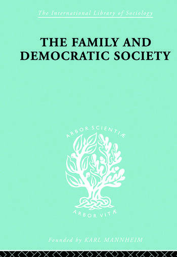 The Family and Democractic Society book cover