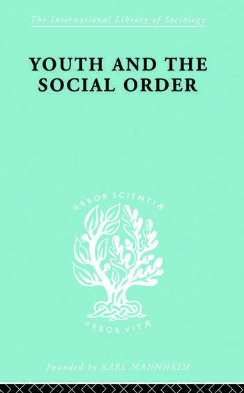 Youth & Social Order Ils 149 book cover