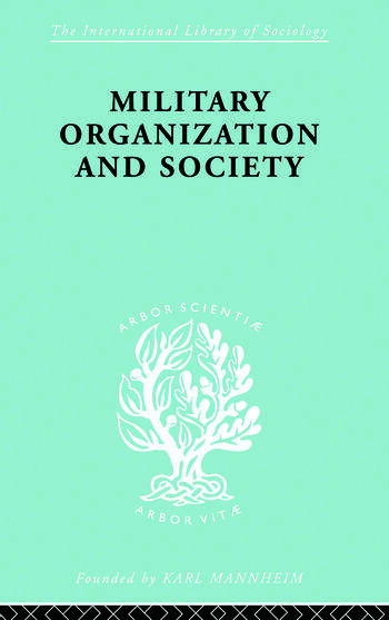 Military Organization and Society book cover