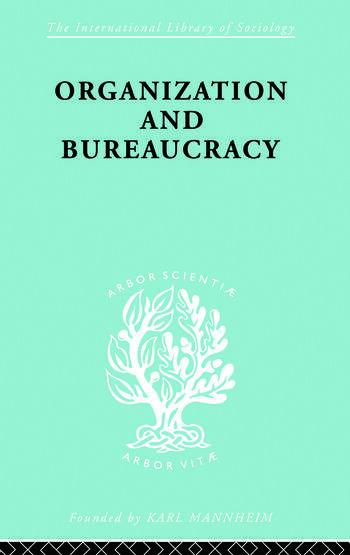 Organisatn&Bureaucracy Ils 157 book cover