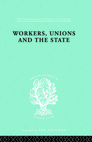 Workers Unions & State Ils 167 book cover