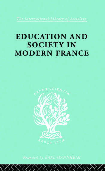 Education & Society in Modern France Ils 219 book cover
