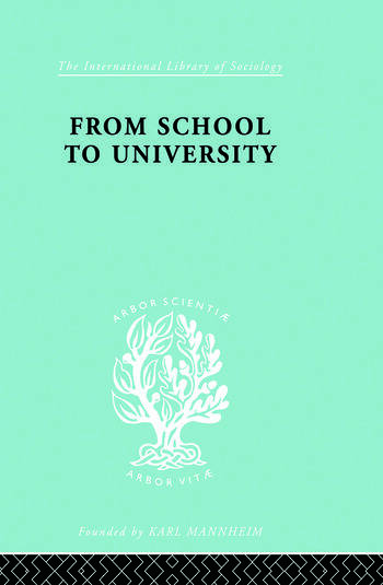 From School to University A Study with Special Reference to University Entrance book cover