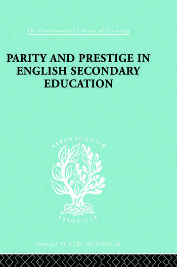 Parity and Prestige in English Secondary Education book cover