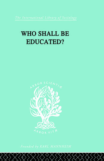 Who Shall Be Educated? Ils 241 book cover