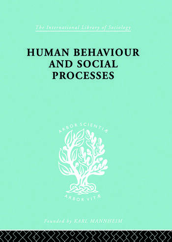 Human Behavior and Social Processes An Interactionist Approach book cover