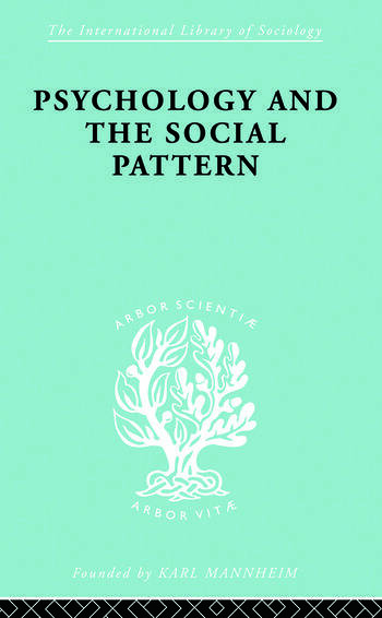 Psychology and the Social Pattern book cover
