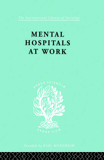 Mental Hospitals at Work book cover