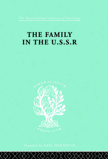 The Family in the USSR book cover