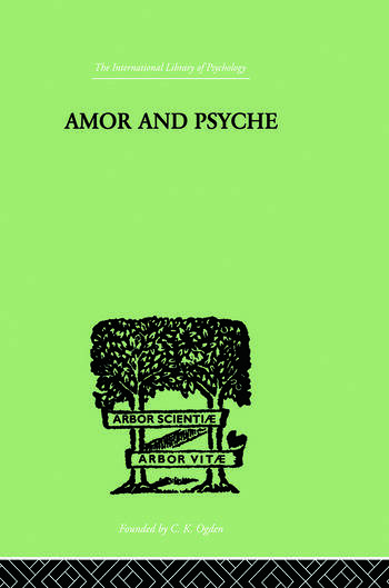 Amor And Psyche THE PSYCHIC DEVELOPMENT OF THE FEMININE book cover