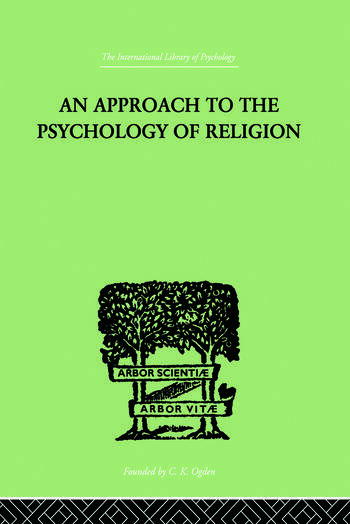An Approach To The Psychology of Religion book cover
