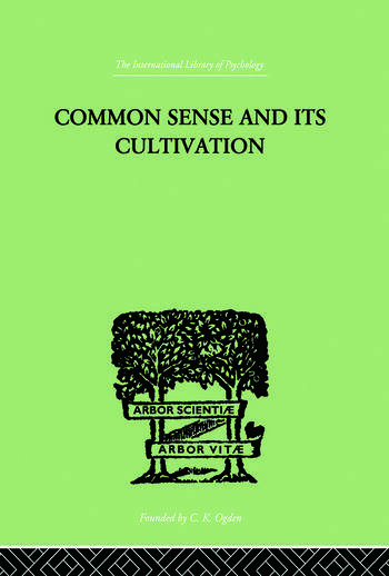 Common Sense And Its Cultivation book cover